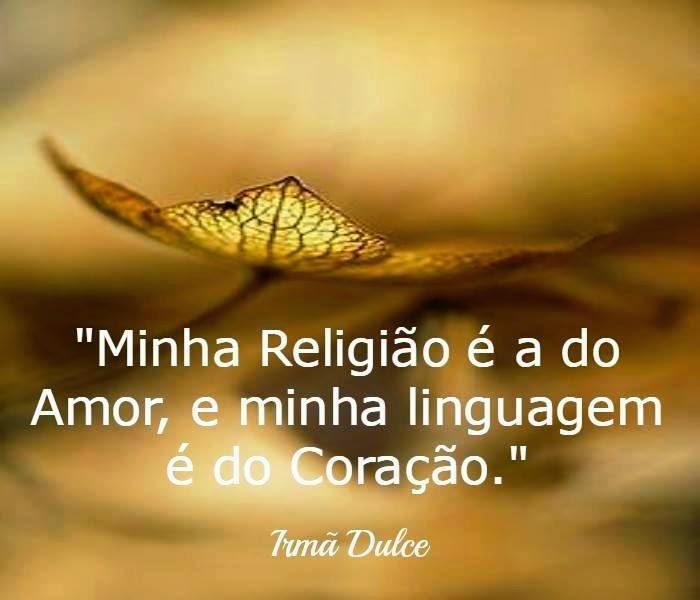 """Irmã Dulce - """"Um beijo do amor de Deus no solo da Bahia"""""""