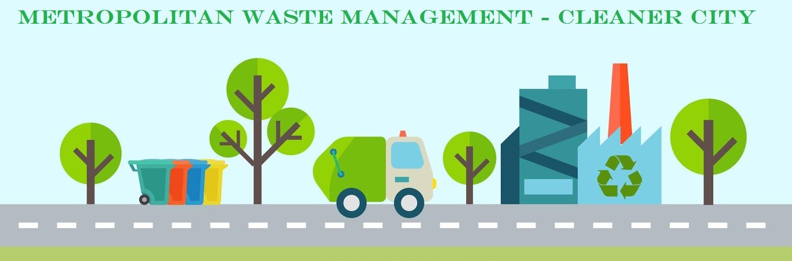 Metropolitan Waste Management - Cleaner City