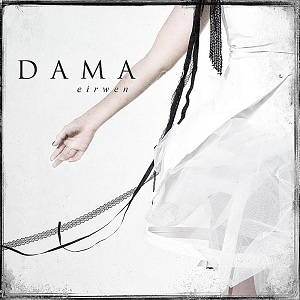 Dama - Eirwen (2011)