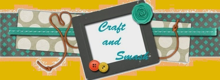 Craft and Smash