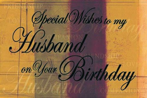 Meaning Happy Birthday Wishes Quotes For Husbands