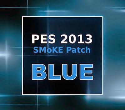 PES 2013 SMoKE Patch Blue 5.2.9 Tranfer Pemain 2014/2015