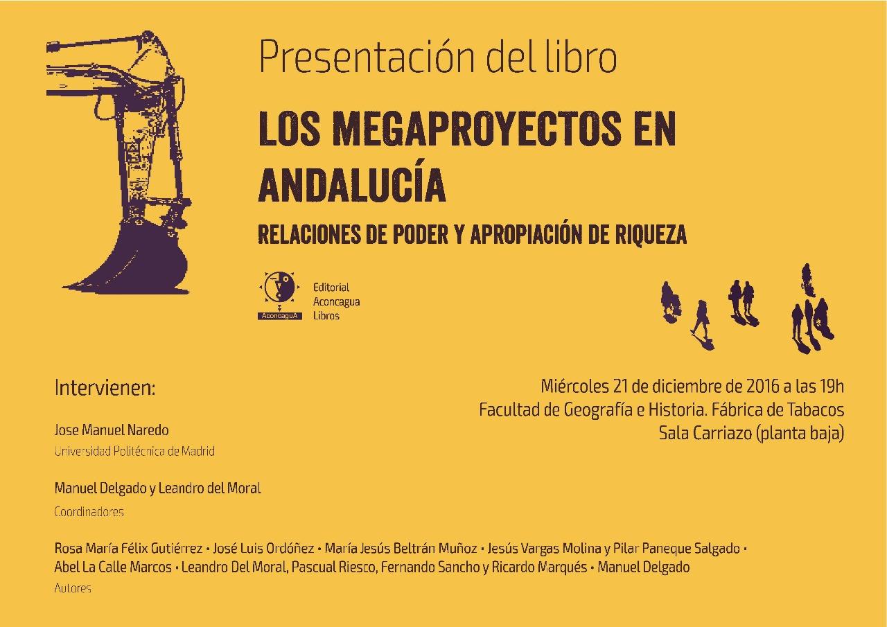 """Presentación libro """"Megaproyectos en Andalucía"""". Miércoles 21 de diciembre, a las 19h."""