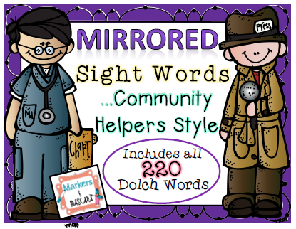 http://www.teacherspayteachers.com/Product/Mirrored-Sight-WordsCommunity-Helpers-Style-1414943