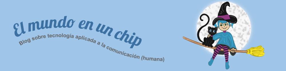 El mundo en un chip