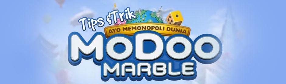 Tips Trik MoDoo Marble Monopoly