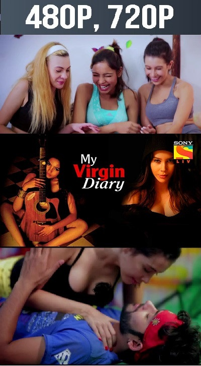 18+ My Virgin Diary (2018) EP03-04 Hindi 720p WEB-DL x264 250MB