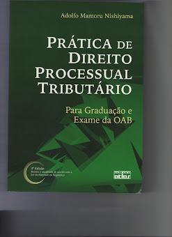 Prática de direito processual tributário