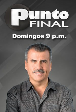 Punto Final – Domingo 09-03-14