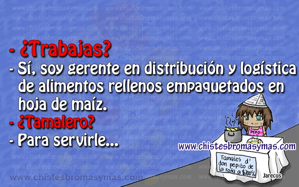 Chiste gráfico - Tamalero