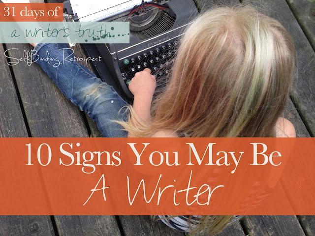 10 signs you may be a writer #write31days Alanna Rusnak