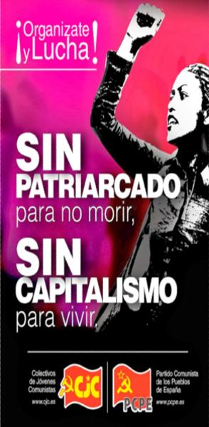 ¡Sin Patriarcado para no morir, Sin Capitalismo para vivir!