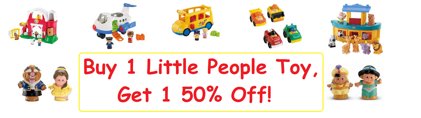 Buy 1 Get 1 50% Off Promo on Fisher Price Little People Toys!