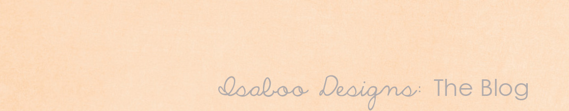 Isaboo Designs: The Blog