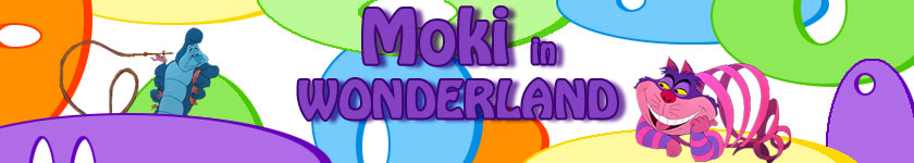 Moki in Wonderland