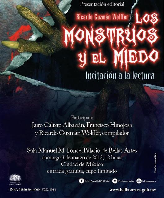 """Presentan """"Los monstruos y el miedo"""" de Ricardo Guzmán Wolffer en el Palacio de Bellas Artes"""