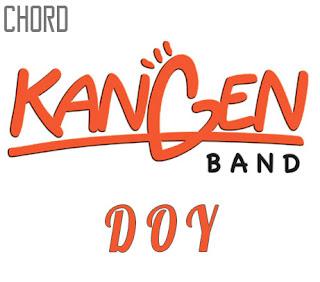 Lirik dan Chord(Kunci Gitar) Kangen Band ~ Doy