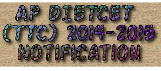 dietcet counselling 2014 1st 2nd phase dates dietcet.cgg.gov.in
