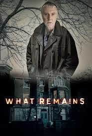 Assistir What Remains 1 Temporada Dublado e Legendado