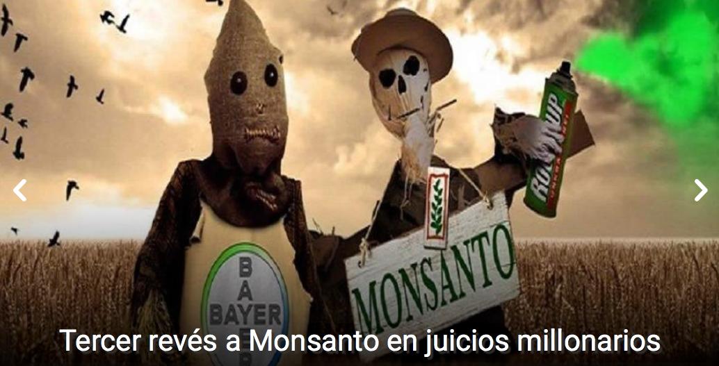 Tercer revés a Monsanto en Juicio Millonario