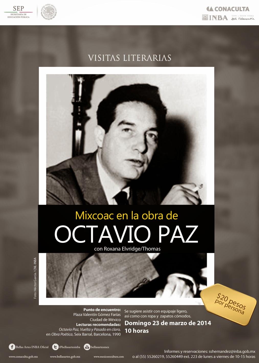 """Visita literaria """"Mixcoac en la obra de Octavio Paz"""" el próximo Domingo"""