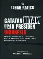 Catatan Hitam Lima Presiden Indonesia