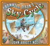 CROMWELL DIXON&#39;S SKY-CYCLE