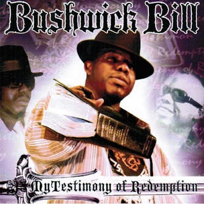 Bushwick Bill – My Testimony Of Redemption (CD) (2008) (320 kbps)