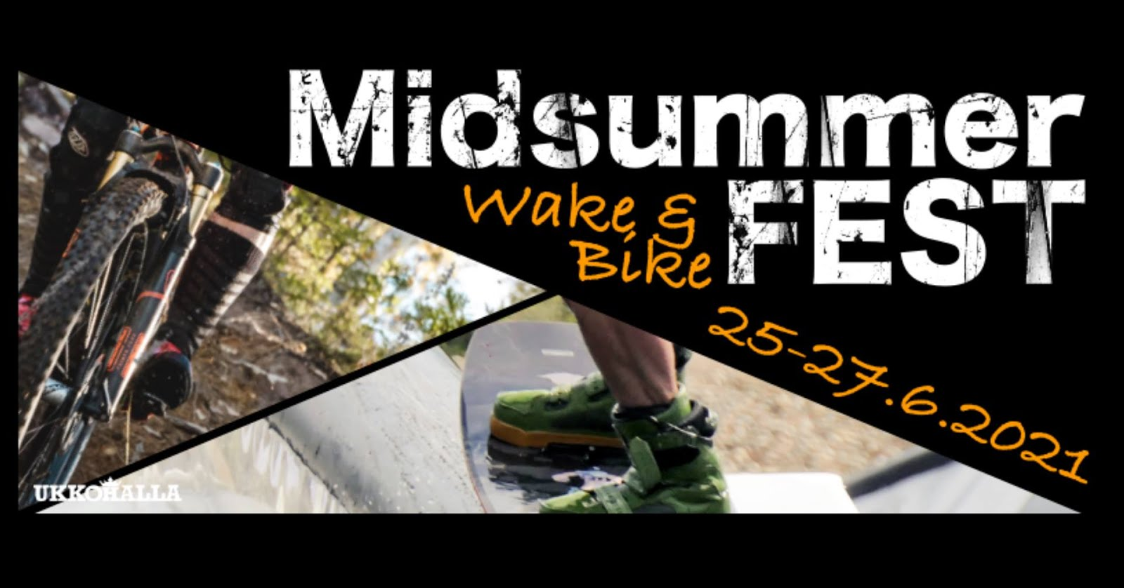 Ukkohalla Midsummer Wake & Bike Fest 25-27.6.2021