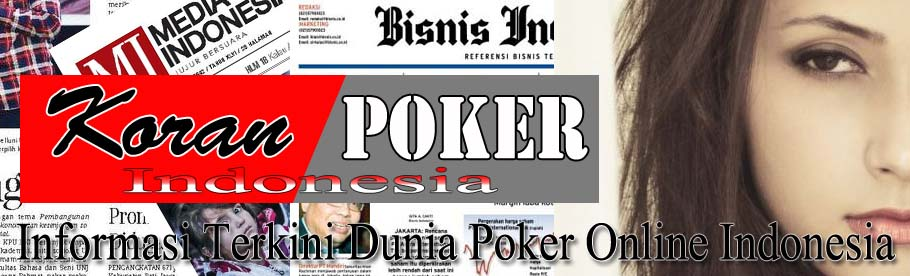 Koran Poker Indonesia