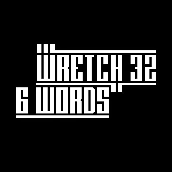 Wretch 32 - 6 Words - Single Cover