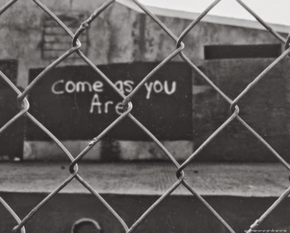 Ven como eres.