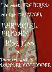 Featured at Hibiscus House, a host of Farmgirl Friday