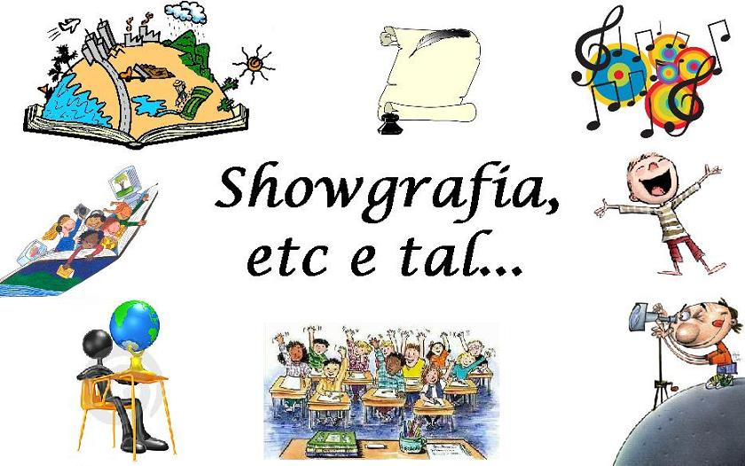 showgrafia etc e tal...