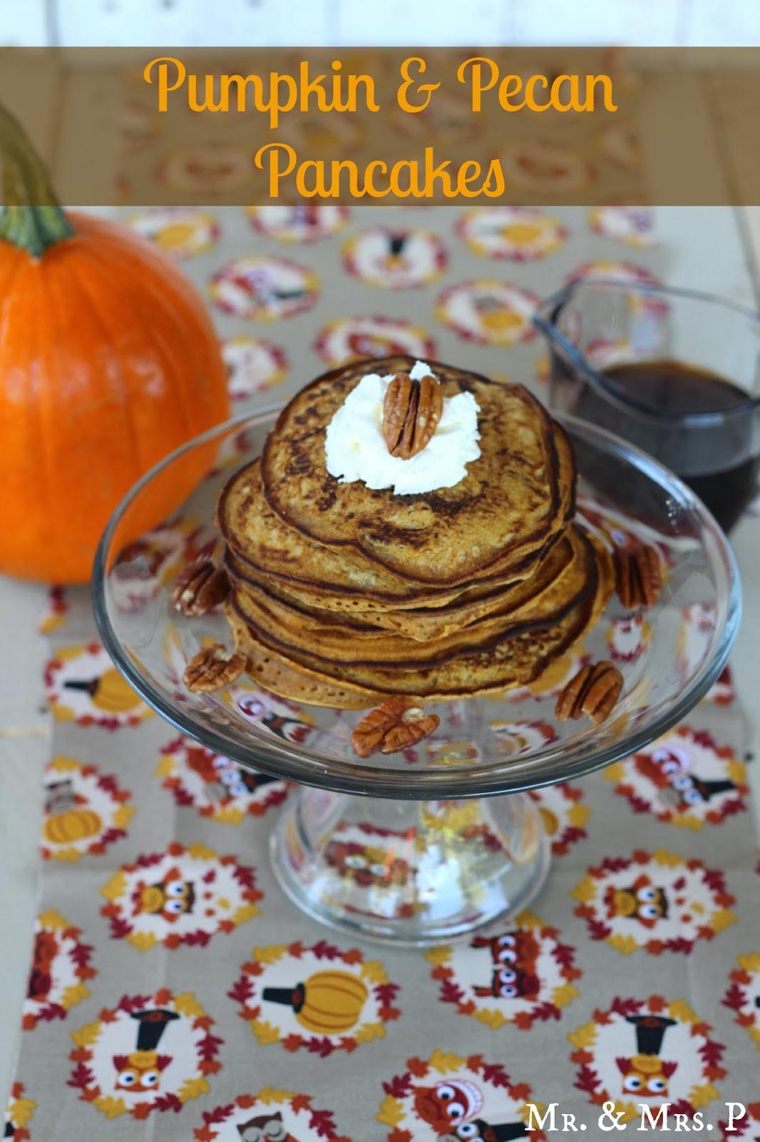 Mr. & Mrs. P: Pumpkin and Pecan Pancakes
