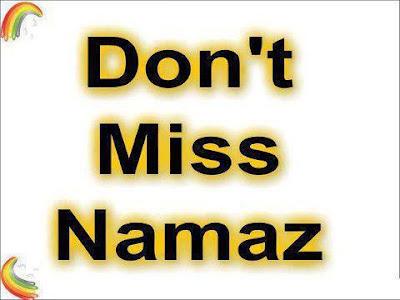 Dont Miss Namaz