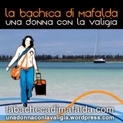 Blog gemellato con il sito 'La Bacheca di Mafalda'