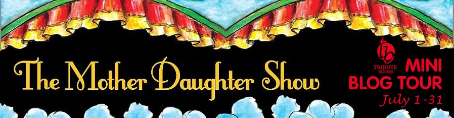 The Mother Daughter Show Blog Tour