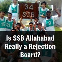 Is SSB Allahabad Really a Rejection Board?