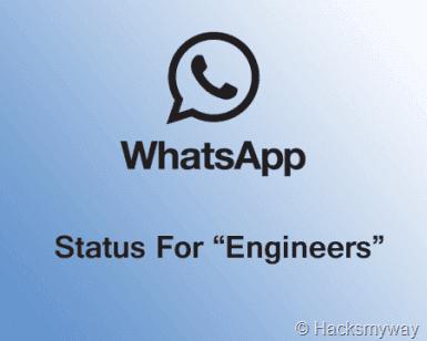 WhatsApp Status for Engineers