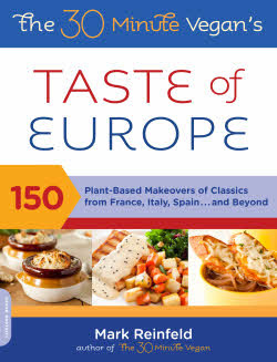 The 30-Minute Vegan's Taste of Europe Book Review and Giveaway