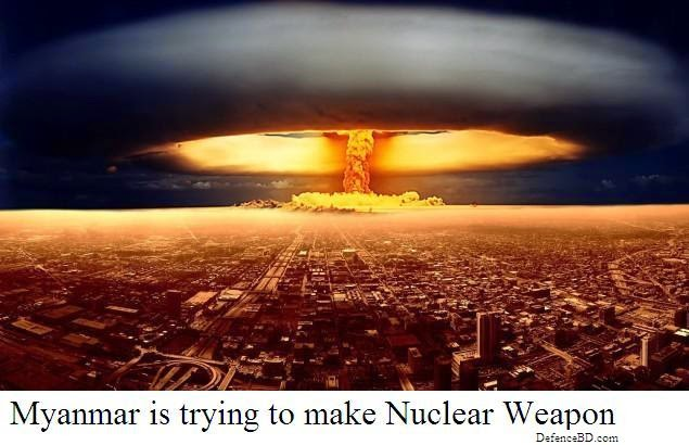 Myanmar is trying to make nuclear bomb