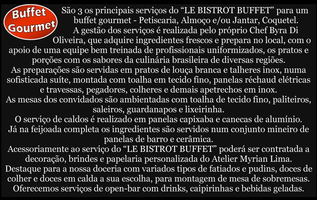 Buffet Gourmet - Le Bistrot Buffet