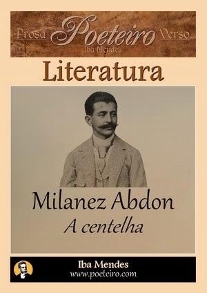 A centelha (Teatro), de Milanez Abdon