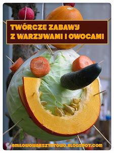 Twórcze zabawy z warzywami i owocami