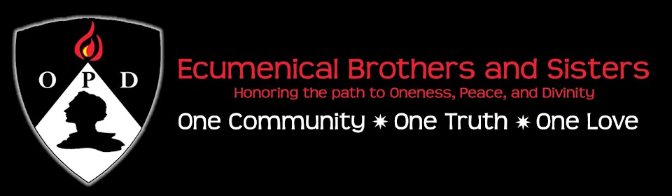 Ecumenical OPD Brothers and Sisters