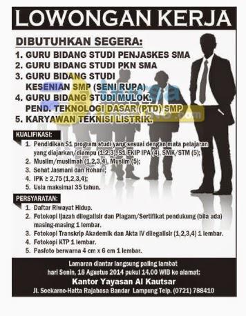Lowongan Kerja Lampung, 13 Agustus 2014 -  GURU Yayasan Al Kautsar