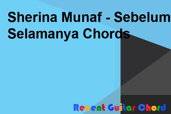 Sherina Munaf - Sebelum Selamanya Chords