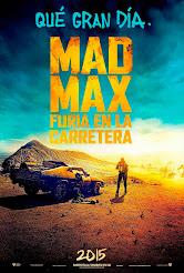 Mad Max: Furia En La Carretera (15-05-2015)