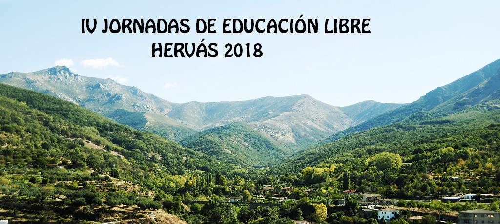 IV Jornadas de educación libre en Hervás
